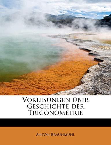 9781241675219: Vorlesungen über Geschichte der Trigonometrie