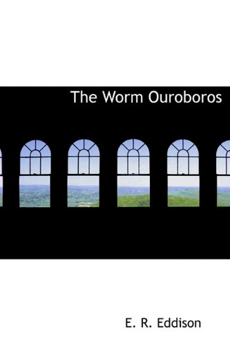9781241678180: The Worm Ouroboros