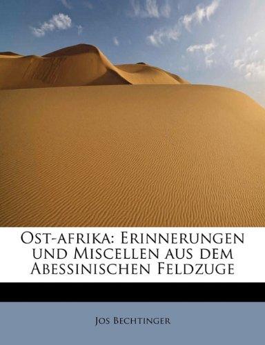 9781241680183: Ost-afrika: Erinnerungen und Miscellen aus dem Abessinischen Feldzuge