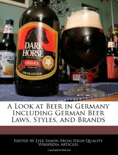 9781241685096: A Look at Beer in Germany Including German Beer Laws, Styles, and Brands