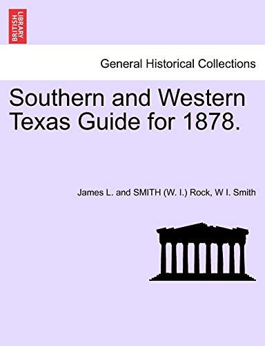 9781241695279: Southern and Western Texas Guide for 1878.
