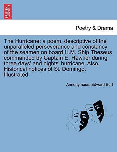 The Hurricane: A Poem, Descriptive of the: Annonymous, Edward Burt