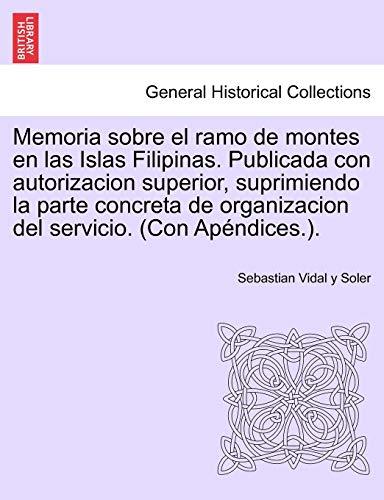 Memoria Sobre El Ramo de Montes En: Sebastian Vidal y