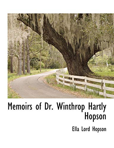 9781241709013: Memoirs of Dr. Winthrop Hartly Hopson