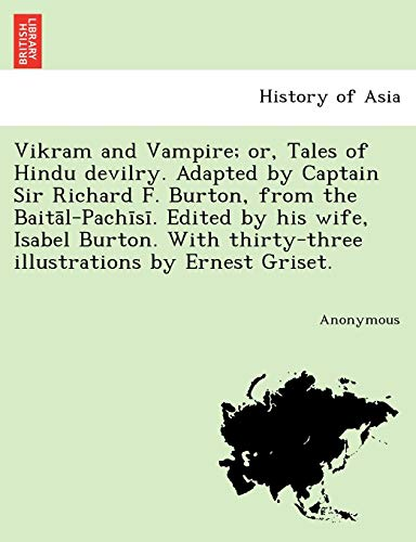 Vikram and Vampire; Or, Tales of Hindu: Anonymous