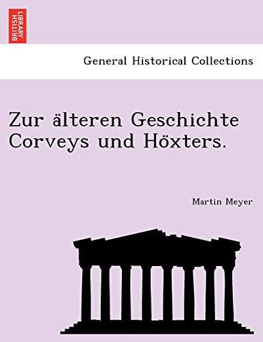 9781241762483: Zur älteren Geschichte Corveys und Höxters.