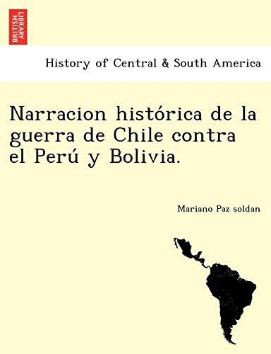 9781241779344: Narracion historica de la guerra de Chile contra el Peru y Bolivia.