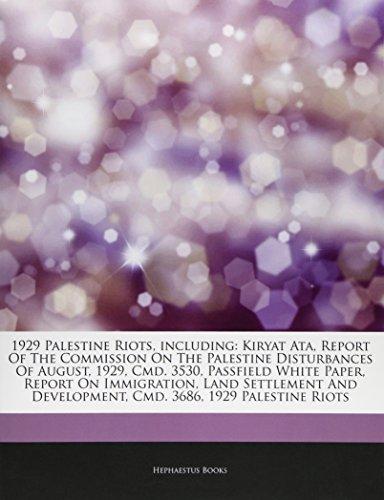 Articles on 1929 Palestine Riots, Including: Kiryat: Hephaestus Books