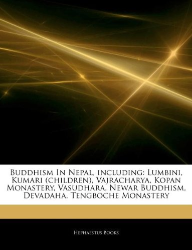 Buddhism in Nepal, Including: Lumbini, Kumari (Children),: Hephaestus Books