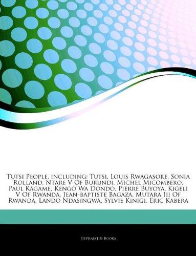 Tutsi People, including: Tutsi, Louis Rwagasore, Sonia: Hephaestus Books