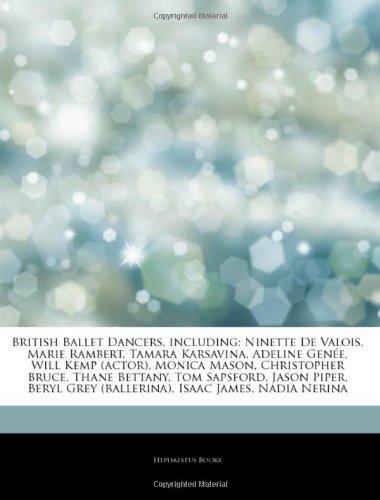 9781243022417: Articles On British Ballet Dancers, including: Ninette De Valois, Marie Rambert, Tamara Karsavina, Adeline Genée, Will Kemp (actor), Monica Mason, ... Sapsford, Jason Piper, Beryl Grey (ballerina)