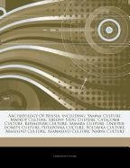 9781243089007: Articles On Archaeology Of Russia, including: Yamna Culture, Maykop Culture, Sredny Stog Culture, Catacomb Culture, Khvalynsk Culture, Samara Culture, ... Culture, Poltavka Culture, Abashevo Culture