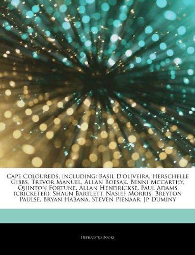 9781243171726: Articles on Cape Coloureds, Including: Basil D'Oliveira, Herschelle Gibbs, Trevor Manuel, Allan Boesak, Benni McCarthy, Quinton Fortune, Allan Hendric