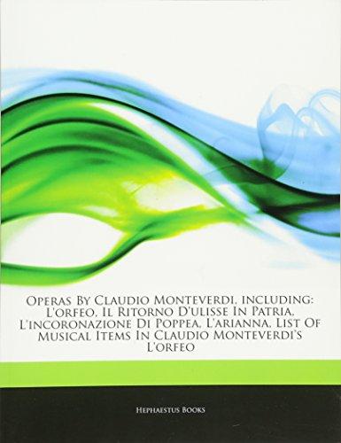 Operas by Claudio Monteverdi, Including: L'Orfeo, Il: Hephaestus Books