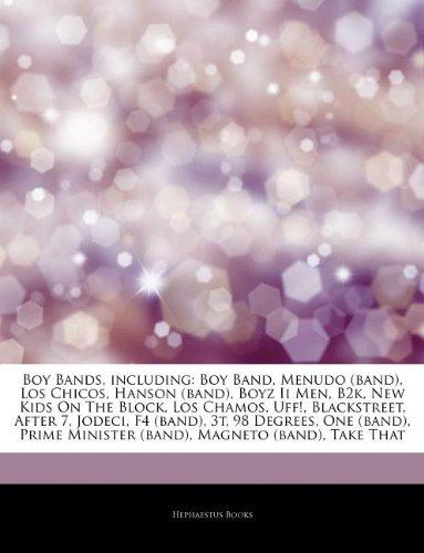 9781243319074: Articles on Boy Bands, Including: Boy Band, Menudo (Band), Los Chicos, Hanson (Band), Boyz II Men, B2k, New Kids on the Block, Los Chamos, Uff!, Black