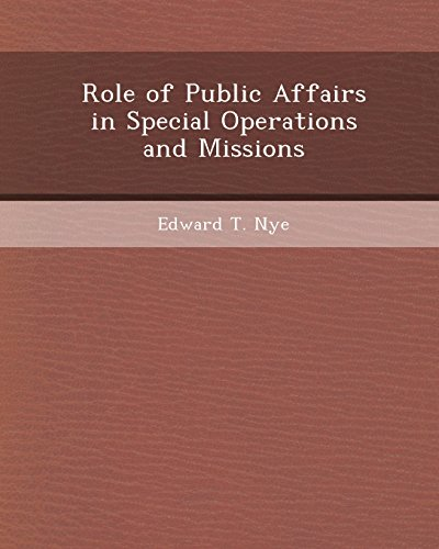 9781243392732: Role of Public Affairs in Special Operations and Missions