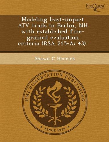 Modeling Least-Impact Atv Trails in Berlin (Paperback): Stephanie Tom Tong, Shawn C Herrick