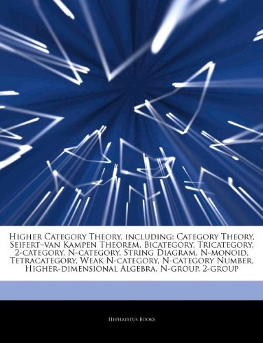 9781243419644: Articles On Higher Category Theory, including: Category Theory, Seifertâ