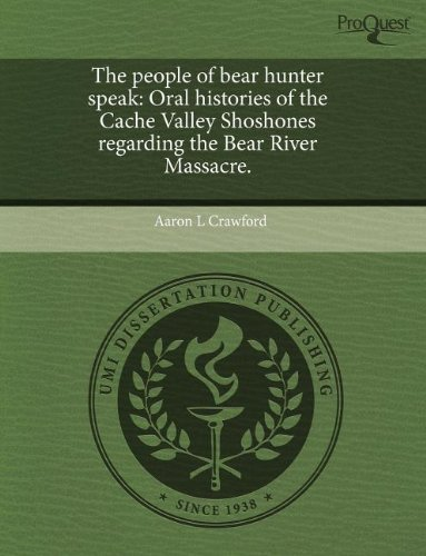 The people of bear hunter speak: Oral: Crawford, Aaron L