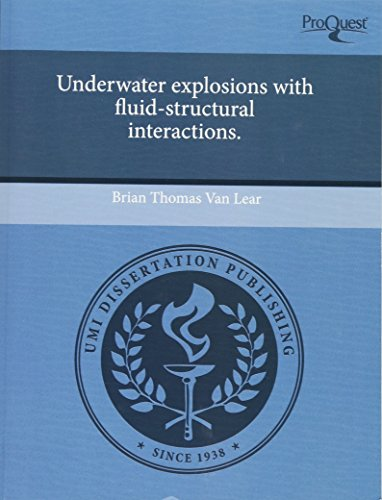 9781243458858: Underwater explosions with fluid-structural interactions.