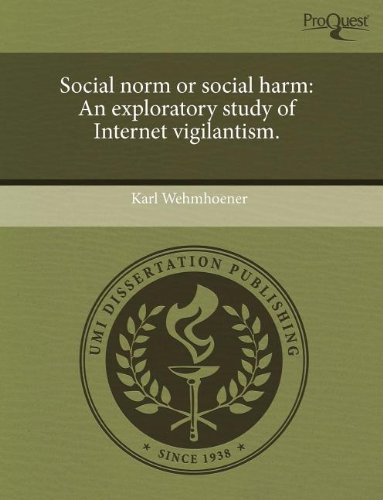 9781243475350: Social Norm or Social Harm: An Exploratory Study of Internet Vigilantism
