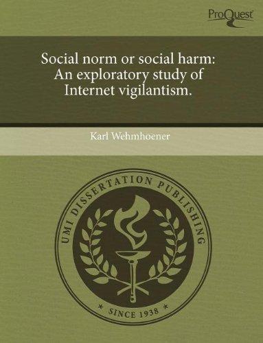 9781243475350: Social Norm or Social Harm: An Exploratory Study of Internet Vigilantism