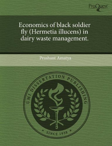 9781243490216: Economics of black soldier fly (Hermetia illucens) in dairy waste management.