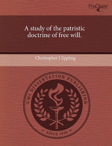 9781243490360: A study of the patristic doctrine of free will.