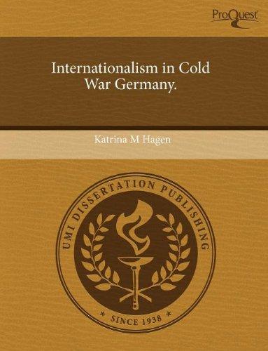 9781243536341: Internationalism in Cold War Germany.