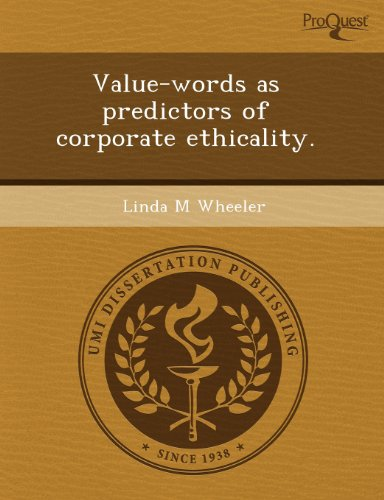 9781243552853: Value-words as predictors of corporate ethicality.