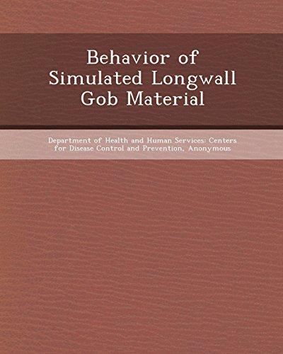 9781243564139: Behavior of Simulated Longwall Gob Material