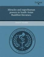 9781243584045: Miracles and superhuman powers in South Asian Buddhist literature.