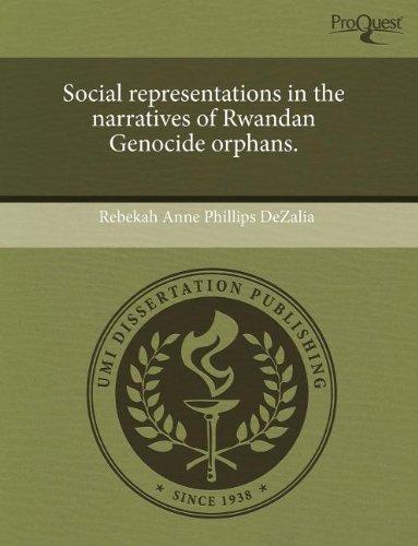 9781243584915: Social representations in the narratives of Rwandan Genocide orphans.
