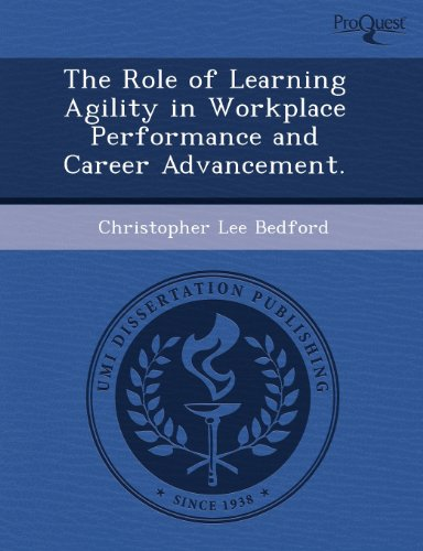 9781243594235: The Role of Learning Agility in Workplace Performance and Career Advancement.