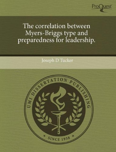 9781243617569: The correlation between Myers-Briggs type and preparedness for leadership.