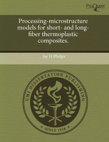 Processing-microstructure models for short- and long-fiber thermoplastic composites.: Jay H. Phelps