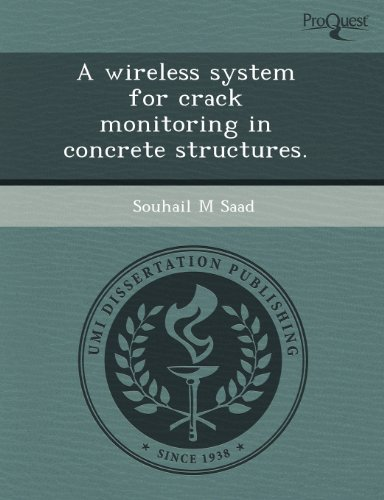 Wireless System for Crack Monitoring in Concrete Structures: Anthony Frank Fotenos