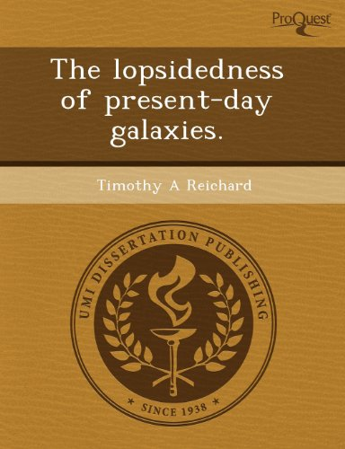 The lopsidedness of present-day galaxies.: Reichard, Timothy A