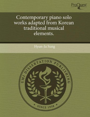9781243696748: Contemporary piano solo works adapted from Korean traditional musical elements.