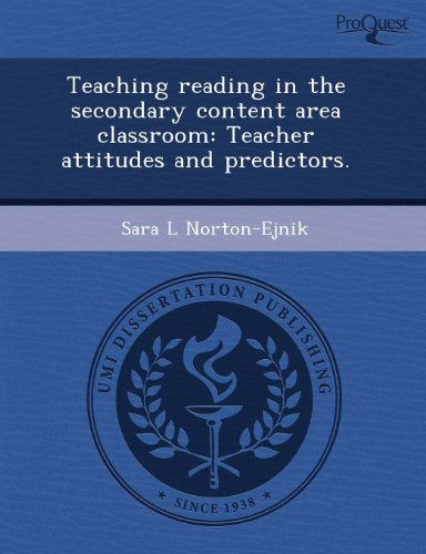 9781243726131: Teaching reading in the secondary content area classroom: Teacher attitudes and predictors.