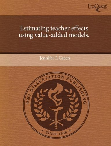Estimating teacher effects using value-added models: Green