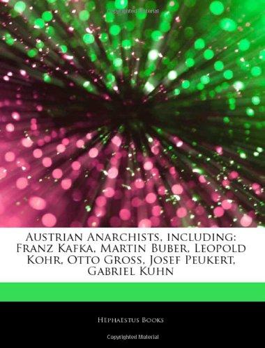 9781244104075: Articles On Austrian Anarchists, including: Franz Kafka, Martin Buber, Leopold Kohr, Otto Gross, Josef Peukert, Gabriel Kuhn