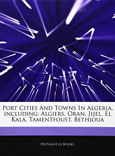 Port Cities and Towns in Algeria, Including: Hephaestus Books