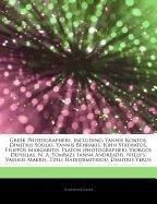 9781244545823: Articles on Greek Photographers, Including: Yannis Kontos, Dimitris Soulas, Yannis Behrakis, John Stathatos, Filippos Margaritis, Platon (Photographer