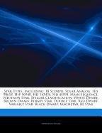 9781244688414: Articles on Star Types, Including: 18 Scorpii, Solar Analog, HD 98618, Hip 56948, HD 143436, HD 44594, Main Sequence, Neutron Star, Stellar Classifica
