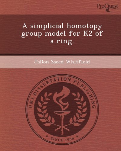 9781244742741: A Simplicial Homotopy Group Model for K2 of a Ring