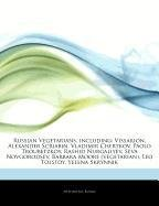 9781244796485: Articles on Russian Vegetarians, Including: Vissarion, Alexander Scriabin, Vladimir Chertkov, Paolo Troubetzkoy, Rashid Nurgaliyev, Seva Novgorodsev,