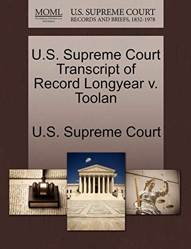 9781244959187: U.S. Supreme Court Transcript of Record Longyear v. Toolan