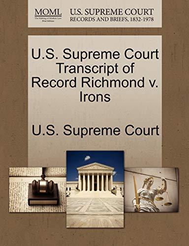 U.S. Supreme Court Transcript of Record Richmond v. Irons
