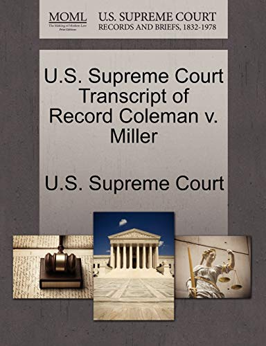 U.S. Supreme Court Transcript of Record Coleman v. Miller